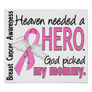 Heaven Needed A Hero Mommy Breast Cancer Print