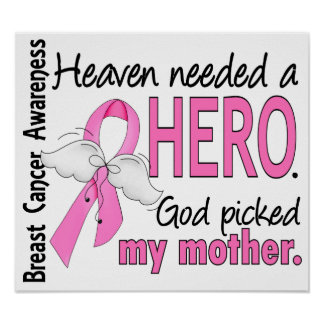 Heaven Needed A Hero Mother Breast Cancer Posters