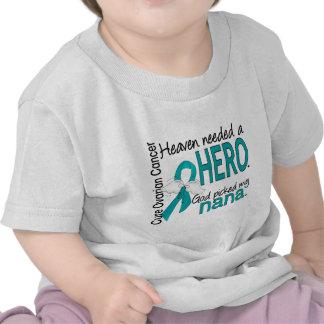 Heaven Needed a Hero Nana Ovarian Cancer T-shirts