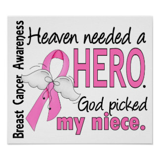 Heaven Needed A Hero Niece Breast Cancer Poster