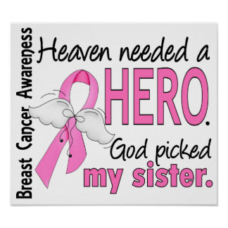Heaven Needed A Hero Sister Breast Cancer Print