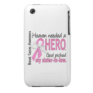 Heaven Needed A Hero Sister-In-Law Breast Cancer iPhone 3 Cases