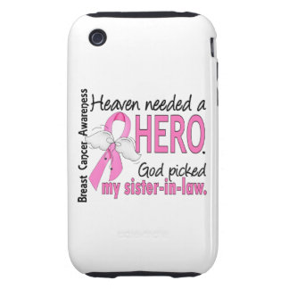 Heaven Needed A Hero Sister-In-Law Breast Cancer iPhone 3 Tough Cover