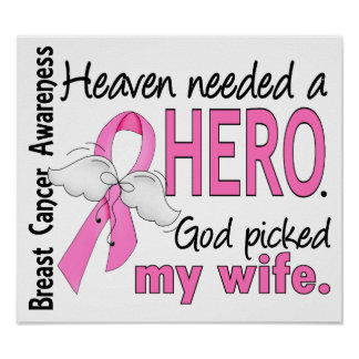 Heaven Needed A Hero Wife Breast Cancer Poster