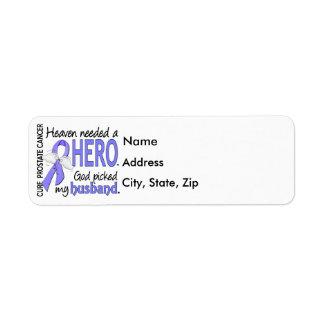 Heaven Needed Hero Prostate Cancer Husband Return Address Label