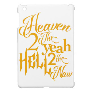 Heaven to the Yeah Case For The iPad Mini