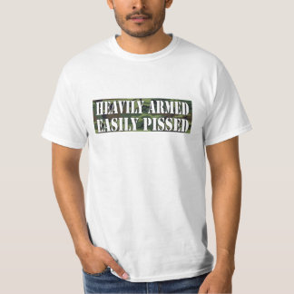 'HEAVILY ARMED EASILY PISSED' PRO GUN RIGHTS TEE SHIRTS