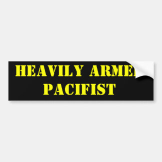 Heavily Armed Pacifist Bumper Sticker