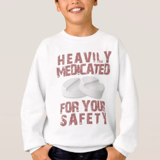 Heavily Medicated Sweatshirt