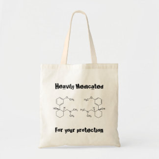 Heavily Medicated - w/ chemical sign for Tramadol Budget Tote Bag