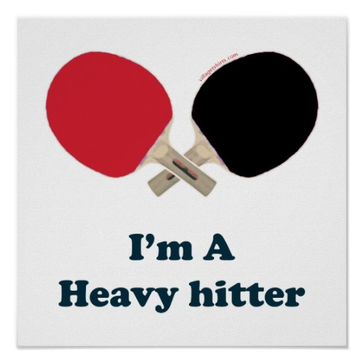 Heavy Hitter Ping Pong Poster