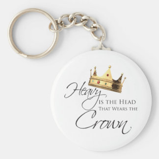 Heavy is the Head that Wears the Crown Basic Round Button Key Ring