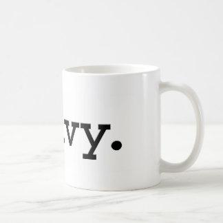heavy. mugs