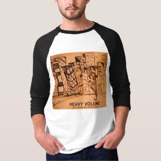 HEAVY VOLUME T-Shirt
