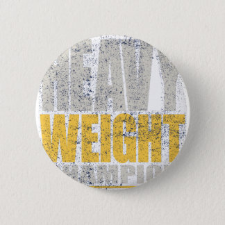 Heavy weight 6 cm round badge