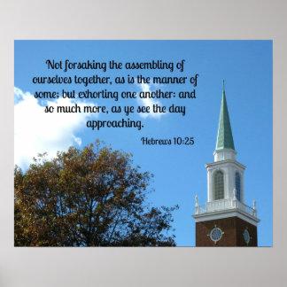 Hebrews 10:25 Not forsaking the assembling.... Poster