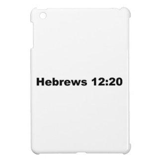 Hebrews 12:20 iPad mini cover