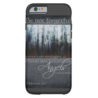Hebrews 13:2 Angel Quote Tough iPhone 6 Case