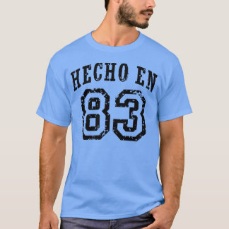 Hecho En 83 T-Shirt