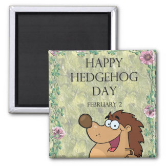 Hedgehog Day February 2 Square Magnet