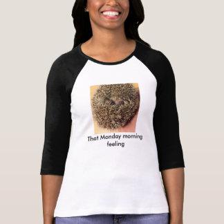 "Hedgehog ""That Monday morning feeling"" t shirt"
