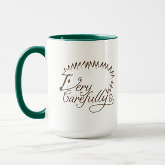 "Hedgehog ""Very Carefully"" Mug"