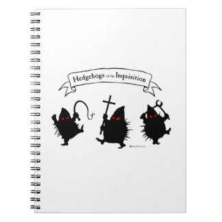 Hedgehogs of the Inquisition! Notebook