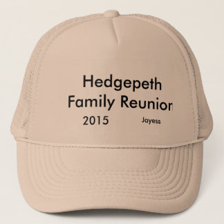 hedgepeth family reunion trucker hat