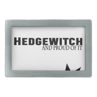 Hedgewitch and Proud of It Rectangular Belt Buckles