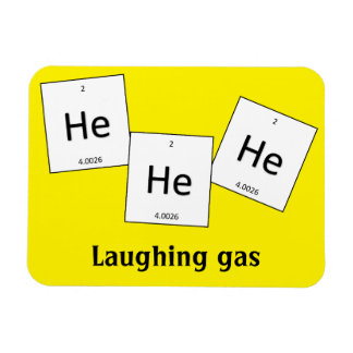 Hehehe Helium Laughing Gas Element Pun Magnet