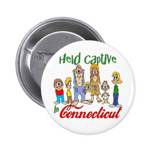 Held Captive in Connecticut Pinback Button