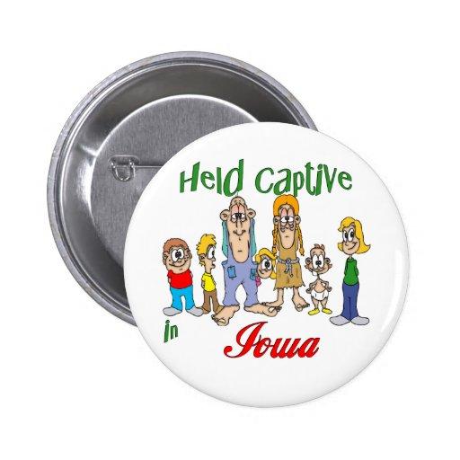 Held Captive in Iowa Pinback Button