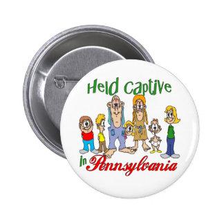 Held Captive in Pennsylvania Pinback Button