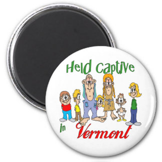 Held Captive in Vermont 6 Cm Round Magnet