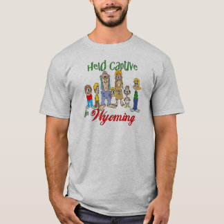 Held Captive in Wyoming T-Shirt