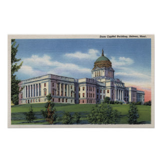 Helena, Montana - State Capitol Building View Poster
