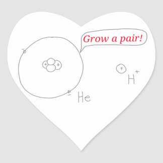 Helium and Hydrogen ion - Grow a pair! Heart Sticker