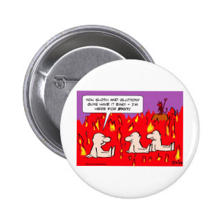 hell envy sloth gluttony sinners pinback buttons