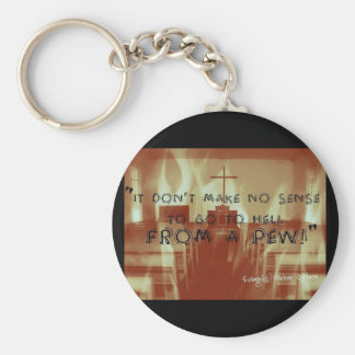 Hell From a Pew Button Key Ring