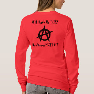 Hell Hath No Fury T-Shirt