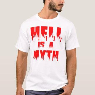 Hell Is A Myth T-Shirt