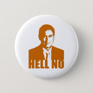 Hell No 6 Cm Round Badge