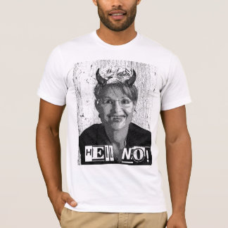 Hell No! T-Shirt