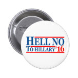 Hell No To Hillary '16 6 Cm Round Badge