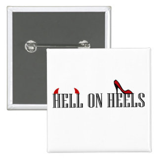 Hell On Heels Button