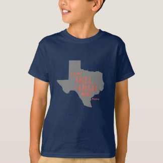 Hell or High Water #Texas Strong T-shirt Kids