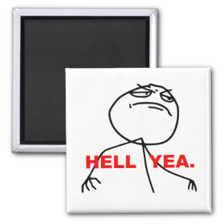 Hell Yea Rage Face Meme Square Magnet