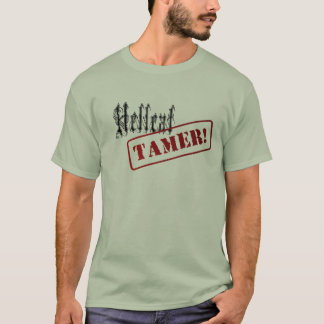 hellcate tamer text only T-Shirt