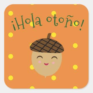 """Hello Autumn/Hola otoño""  Sticker with Acorn"