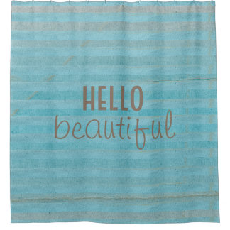 Hello Beautiful Chic And Trendy Striped Design Shower Curtain